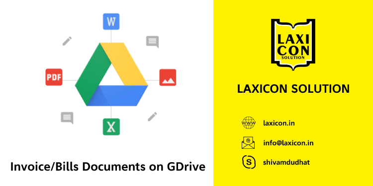 Invoice/Bill on GDrive by Laxicon Solution