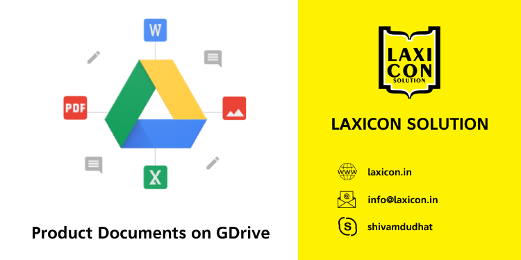 Product Documents on GDrive by Laxicon Solution