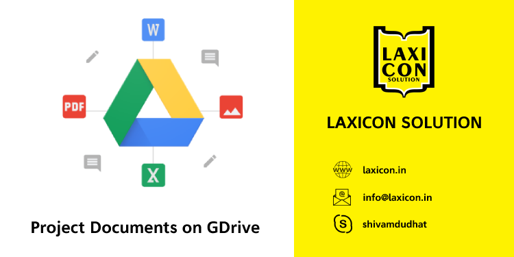 Project Documents on GDrive by Laxicon Solution