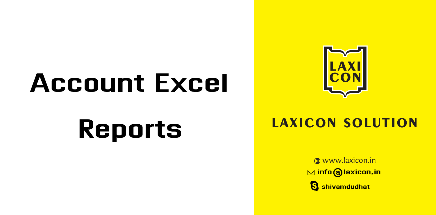 Accounting PDF/Excel Reports by Laxicon Solution